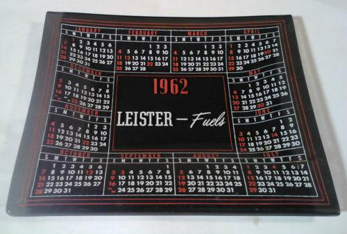 1962 Leister Fuels Ash Tray Calendar