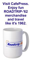 Roadtrip-'62 merchandise