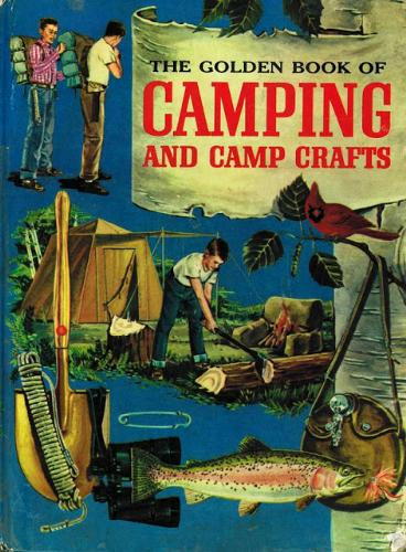 The Golden Book of Camping and Camp Crafts