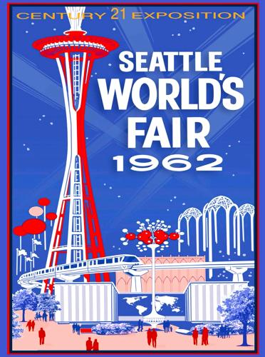 reproduction travel poster for 1962 Seattle World's Fair